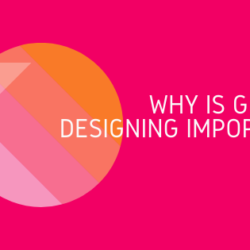 Why is Graphic Designing important?